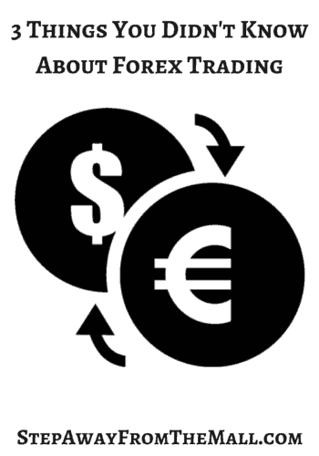 3 Things You Didn't Know About Forex